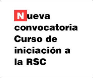 Formación RSC: Curso de introducción a la RSC. Abierta convocatoria