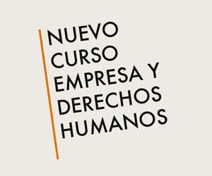 Curso: Empresa y Derechos Humanos. Abierta inscripción