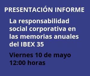 La responsabilidad social corporativa en las memorias anuales del IBEX 35. Ejercicio 2017